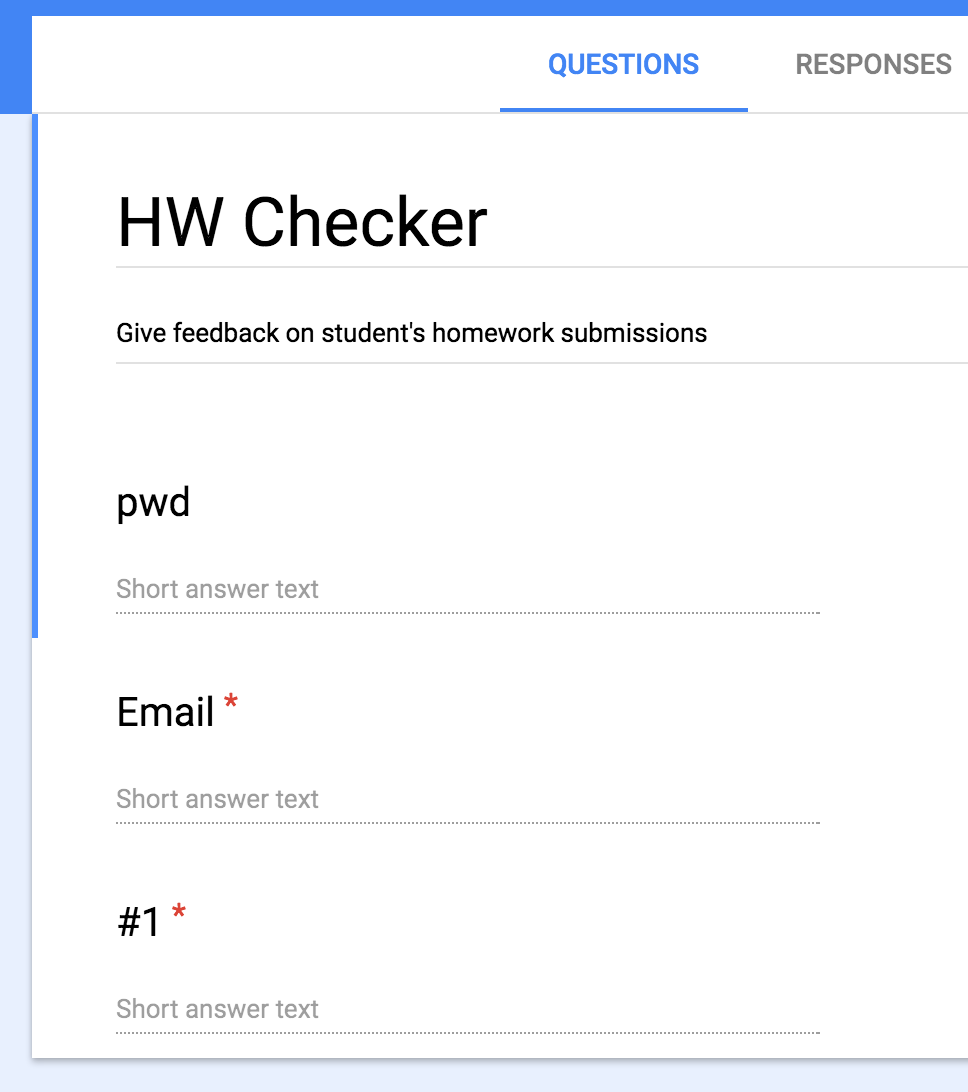 HW Checker: R, AppScripts, & Google Forms