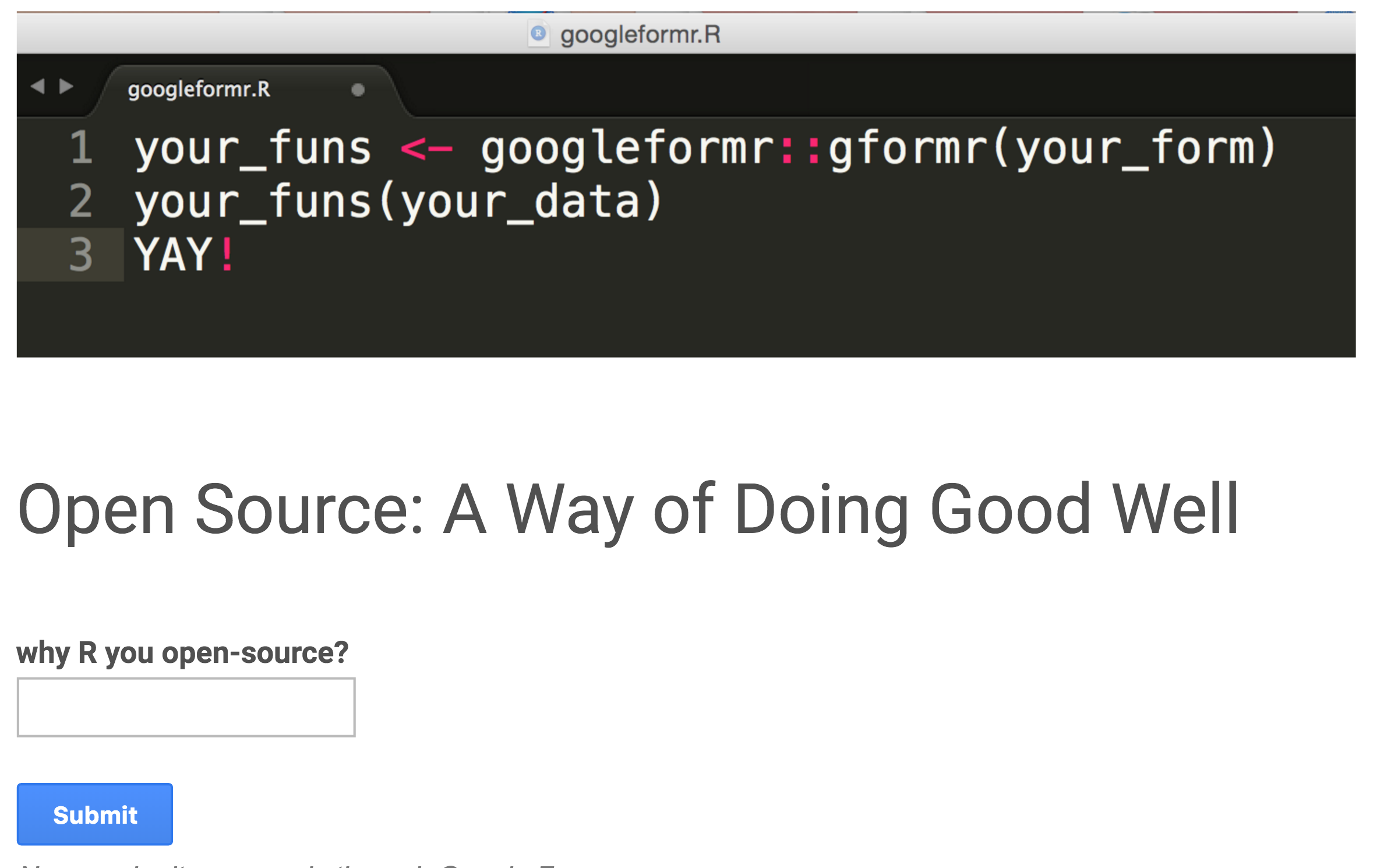 googleformr asks – why R u open-source?